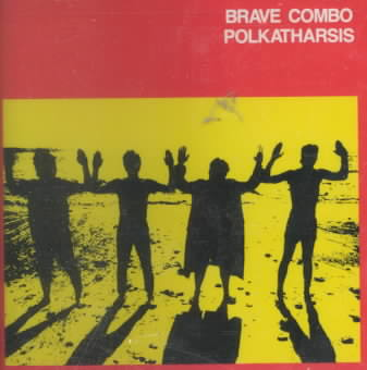 POLKATHARSIS BY BRAVE COMBO (CD)