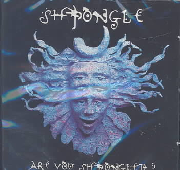 ARE YOU SHPONGLED? BY SHPONGLE (CD)