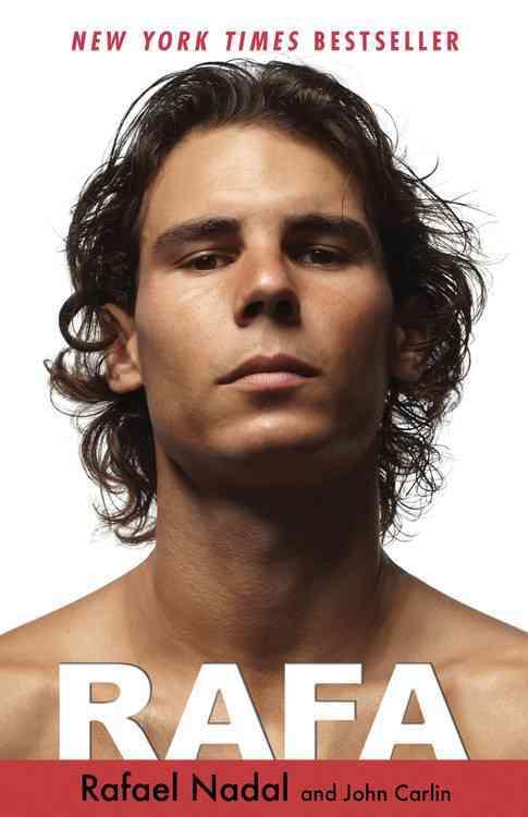 Rafa By Nadal, Rafael/ Carlin, John